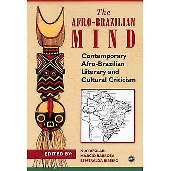 Mente de afro-brasileira, a: contemporânea crítica literária e Cultural de Afro-brasileiros
