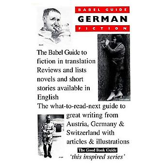 Babel Guide to German Fiction in English Translation
