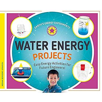Water Energy Projects: Easy� Energy Activities for Future Engineers! (Earth's Energy Experiments)