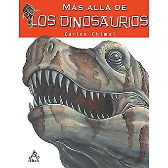 M s All de Los Dinosaurios / Farther Than the Dinosaurs
