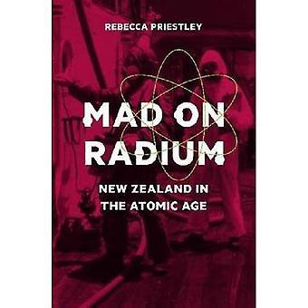 Mad på Radium: Nya Zeeland i atomåldern
