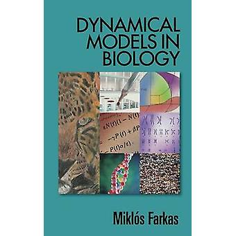 Dynamical Models in Biology by Farkas & Miklos