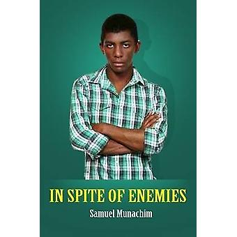 وعلى الرغم من الأعداء قبل موناتشيم آند صموئيل