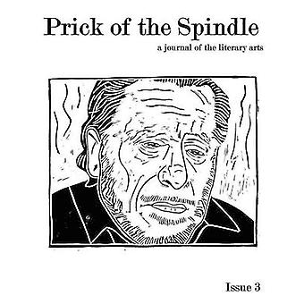 Prick of the Spindle Print Edition  Issue 3 by Reeser & Cynthia