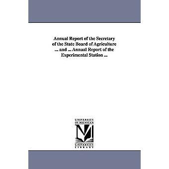 Jahresbericht des Secretary of State Board der Landwirtschaft für das Jahr 1870 von Michigan State Dept der Landwirtschaft