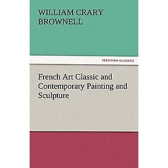 الفرنسية الفن الكلاسيكي والمعاصر الرسم والنحت بوكر & براونيل جيم