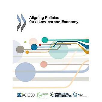 Aligner les politiques pour une économie faible de l'OCDE