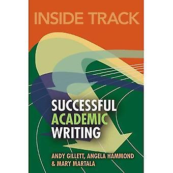 Insidan spåret till framgångsrika akademiskt skrivande