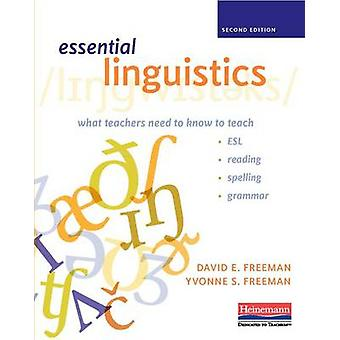 Essential Linguistics - Second Edition - What Teachers Need to Know to