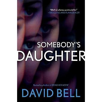 Somebody's Daughter by Somebody's Daughter - 9780399584466 Book