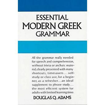 Essential Modern Greek Grammar by Douglas Q. Adams - 9780486251332 Bo