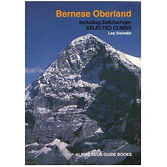 Bernese Oberland (3rd Revised edition) by Les Swindin - 9780900523649