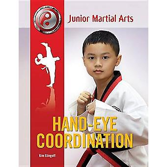 Hand-eye Coordination by Kim Etingoff - 9781422227350 Book