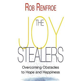 Joy Stealers - The by Rob Renfroe - 9781501857997 Book