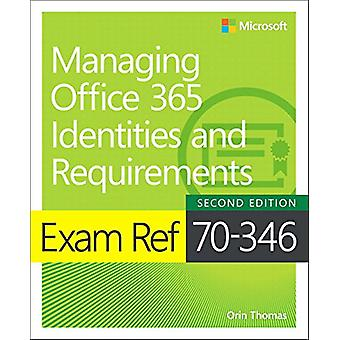 Exam Ref 70-346 Managing Office 365 Identities and Requirements by Or