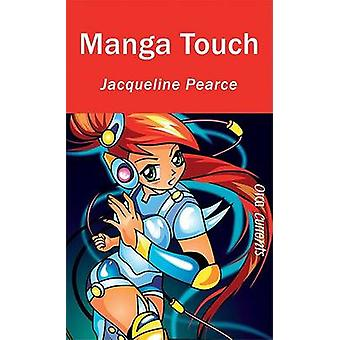 Manga Touch by Jacqueline Pearce - 9781551437460 Book