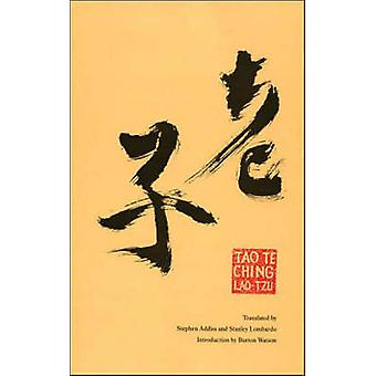 Tao Te Ching by Lao-Tzu - Stanley Lombardo - 9781590305461 Book