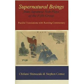Supernatural Beings from Japanese Noh Plays of the Fourth Group
