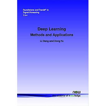 Deep Learning Methods and Applications by Deng & Li