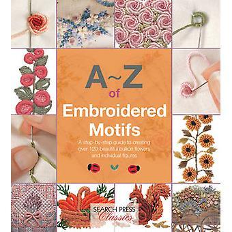 AZ of Embroidered Motifs