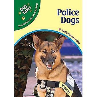 Chiens policiers de Marie-Thérèse Miller - livre 9780791090367