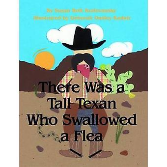 Er Was een hoog Texaanse die een vlo door Susan Kralovansky - De slikte