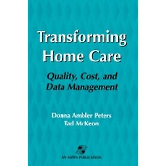 Pod Transforming Home Care by Peters & Donna Ambler