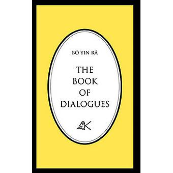 The Book of Dialogues by Bo