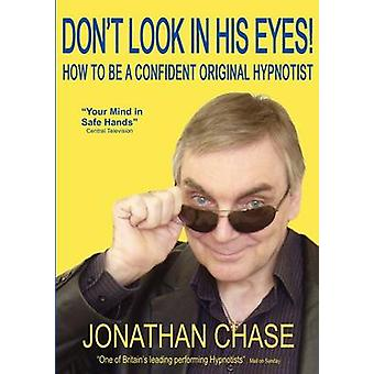 Dont Look in His Eyes by Chase & Jonathan