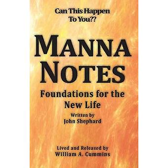 MANNA NOTES  Foundations for the New Life by Cummins & William A