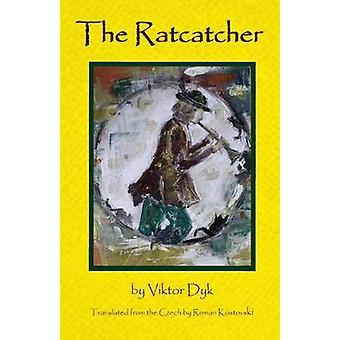 The Ratcatcher by Dyk & Viktor