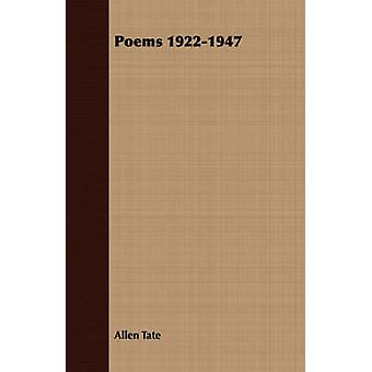 Poems 19221947 by Tate & Allen