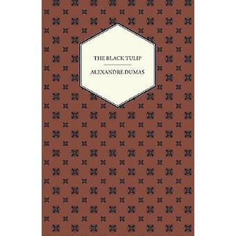 The Black Tulip by Dumas & Alexandre