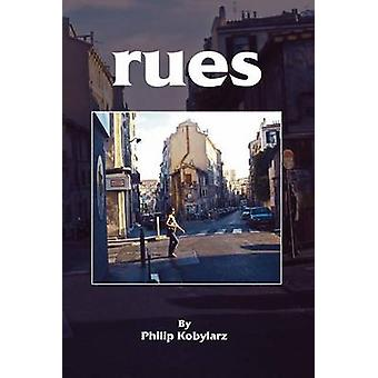rues by Kobylarz & Philip