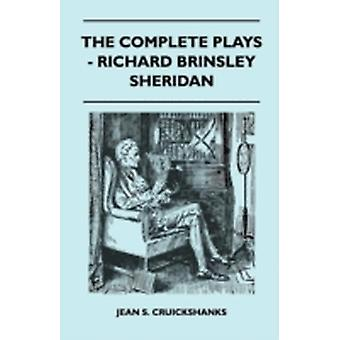 The Complete Plays  Richard Brinsley Sheridan by Cruickshanks & Jean S.