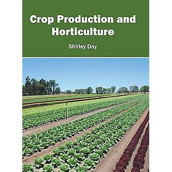 Crop Production and Horticulture by Doy & Shirley