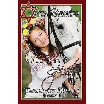 Gypsy Spirit by Karnopp & Rita