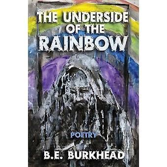 The Underside of the Rainbow by Burkhead & B.E.