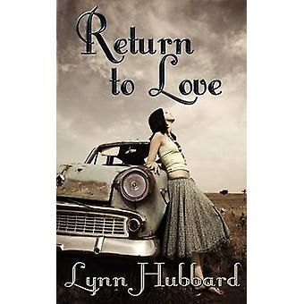 Return to Love by Hubbard & Lynn