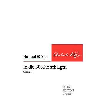 In die Bsche schlagen by Hfner & Eberhard