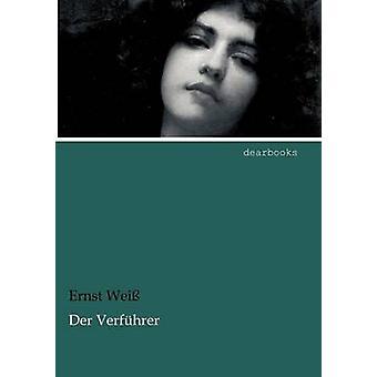Der Verf Hrer by Wei & Ernst