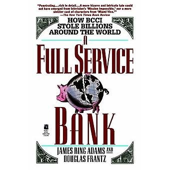 Full Service Bank by Adams & James Ring