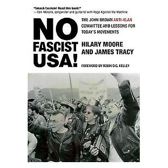 No Fascist USA! - The John Brown Anti-Klan Committee and Lessons for T