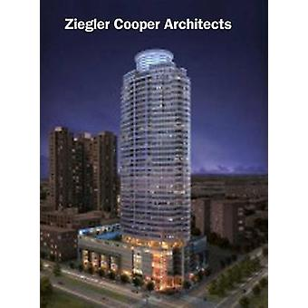 Ziegler Cooper Architects by Roger Yee - 9780997548952 Book