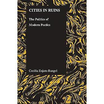 Städer i ruiner - Politiken i modern poetik av Cecilia Enjuto Ran