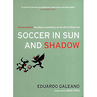 Soccer in Sun and Shadow by Eduardo Galeano - 9781859844236 Book
