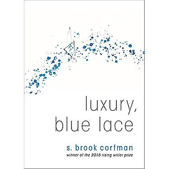 Luxury - Blue Lace by S Brook Corfman - 9781938769368 Book