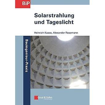 Solarstrahlung und Tageslicht by Heinrich Kaase - 9783433031889 Book