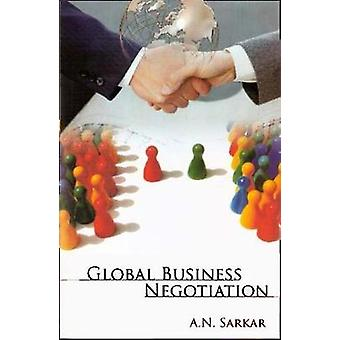 Global Business Negotiation by A.N. Sarkar - 9788182744714 Book