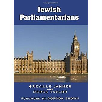 Jewish Parliamentarians by Derek Taylor - Greville Janner - 978085303
